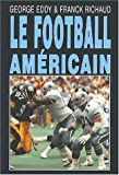 img - for Le football americain book / textbook / text book