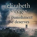 The Punishment She Deserves: An Inspector Lynley Novel, Book 17 | Elizabeth George