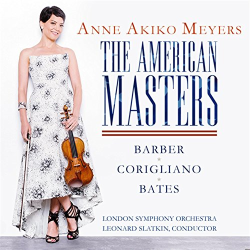 The American Masters - Barber & Bates: Violin Concertos - Corigliano: Lullaby for Natalie