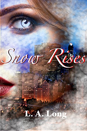 Snow Rises: An Adult Reverse Harem Romance (Angels of Shadows Book 1)