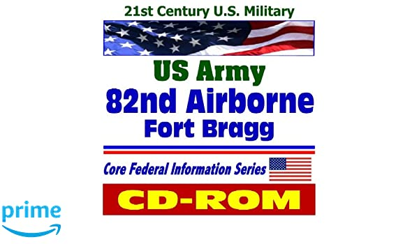 21st Century U S  Military: U S  Army 82nd Airborne Division