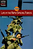 Life in the Army Special Forces, Robert C. Kennedy, 0516235508
