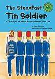 The Steadfast Tin Soldier, Susan Blackaby, 1404802266