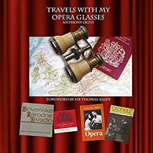 Travels with My Opera Glasses Audiobook