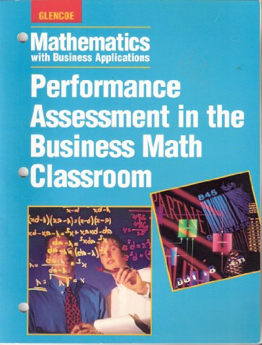 Mathematics with Business Applications: Performance Assessment in the Business Math Classroom