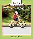 What Is Velocity?, Joanne Barkan, 051624664X