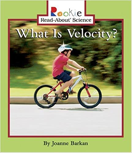 Book What Is Velocity? (Rookie Read-About Science (Paperback))