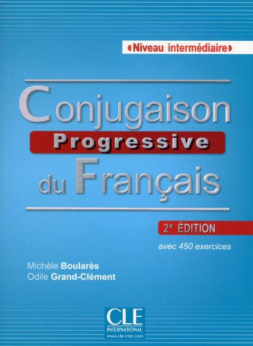 Conjugaison progressive du francais : Niveau intermediaire with one CD audio (French Edition)