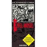 Die Schwarzen Führer, Eifel, Mosel