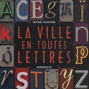 """Afficher """"La ville en toutes lettres"""""""