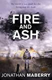 Fire and Ash (ROT AND RUIN)