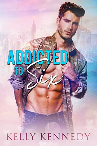 Addicted to Six by [Kennedy, Kelly]
