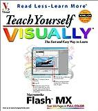 Teach Yourself Visually Flash MX, Ruth Maran and Marangraphics Staff, 0764536613