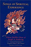 img - for Songs of Spiritual Experience: Tibetan Buddhist Poems of Insight and Awakening book / textbook / text book
