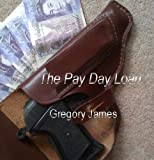 The Pay Day Loan