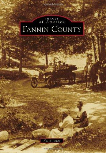 Read Online Fannin County (Images of America) pdf epub