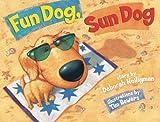 Fun Dog, Sun Dog, Deborah Heiligman, 0761458360