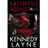 Faithful Addiction (The Safeguard Series, Book Two)