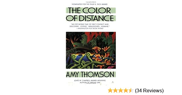 The color of distance amy thomson 9780441006328 amazon books fandeluxe Image collections