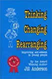 Thinking, Changing, Rearranging: Improving Self-Esteem in Young People