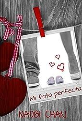 Mi foto perfecta (Spanish Edition)