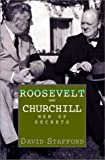 Roosevelt and Churchill, David Stafford, 1585670685