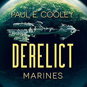 Derelict: Marines Audiobook