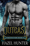 Outcast (Book Two of the Forever Faire Series): A Fae Fantasy Romance Novel