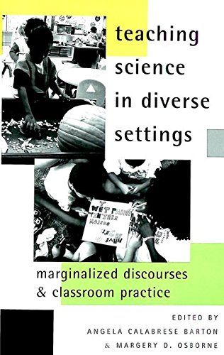 Teaching Science in Diverse Settings: Marginalized Discourses and Classroom Practice