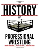 The History Of Professional Wrestling Vol. 2: WWF 1990-1999 (Volume 2)