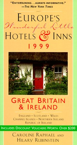 Europe's Wonderful Little Hotels & Inns: Great Britain and