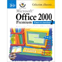 Microsoft Office 2000 Premium : cours et exercices. 2