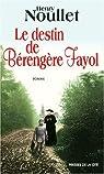 Le destin de Bérengère Fayol par Noullet