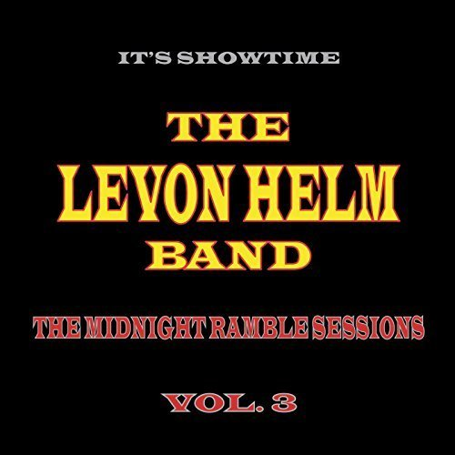 The Midnight Ramble Sessions, Vol. 3 by Levon Helm (2014-05-04)