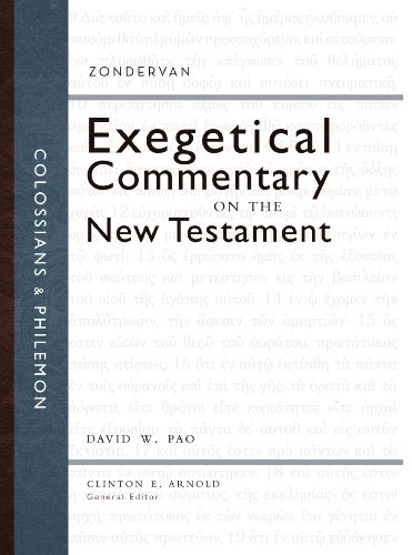 Colossians and Philemon (Zondervan Exegetical Commentary on the New Testament)