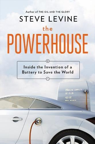 The Powerhouse: Inside the Invention of a Battery to Save the World pdf epub