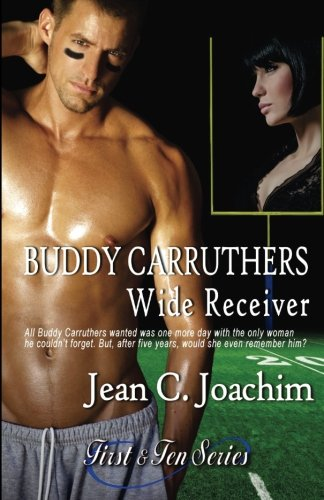 Buddy Carruthers, Wide Receiver (First & Ten) (Volume 2)
