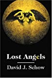 Lost Angels, David J. Schow, 1930235062