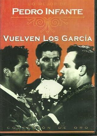 Vuelven Los Garcia by Pedro Infante
