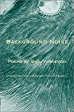 Background Noise / Ruido de Fondo, Saul Yurkievich, 0945774583