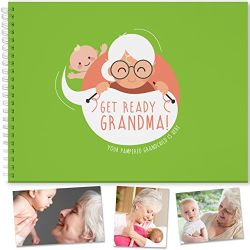 BEST GIFT FOR GRANDMA - Adorable Memory Book To Treasure Unique Moments with Grandmother and Grandchild. Grandma To Be, Nana Presents, Granny Gifts, Grandma's brag book, Baby's First Year Book (Be Gifts Grandmother To)