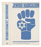 Jewish Radicalism, Jack Nusan Porter, 0394481259