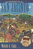 Journey to San Jacinto (Mr. Barrington's Mysterious Trunk) by Melodie A. Cuate front cover
