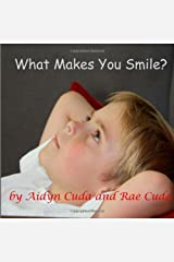 What Makes You Smile? (Literacy Links to Phonology) (Volume 3) by Cuda Rae Cuda Aidyn (2013-08-27) Paperback Paperback