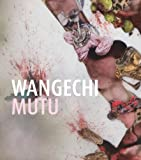 img - for Wangechi Mutu: This You Call Civilization? book / textbook / text book