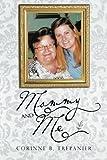Mommy and Me, Corinne B. Trepanier, 1466986638