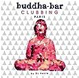 Buddha Bar Clubbing Volume 1