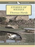 Stories of Wessex, Thomas Hardy, 0786269421