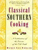 Classical Southern Cooking, Damon L. Fowler, 051759353X