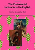 img - for The Postcolonial Indian Novel in English book / textbook / text book